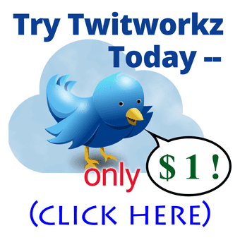 Try Twitworkz for just one dollar!