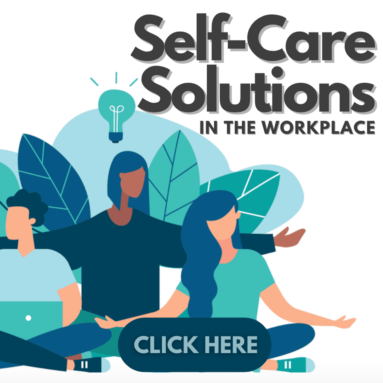 Self-Care Solutions at Work