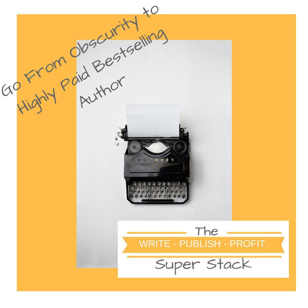 Write-Publish-Profit Super Stack