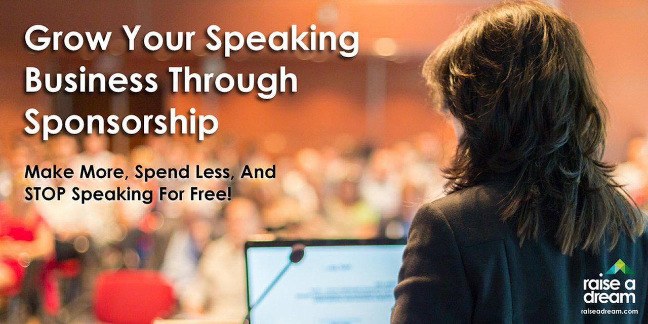 Grow Your Speaking Business Through Sponsorship