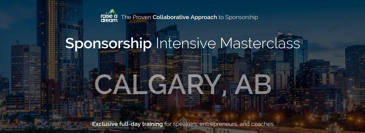Sponsorship Intensive Masterclass: Calgary (Feb. 28, 2019) - EARLY BIRD