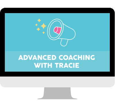 Advanced Coaching with Tracie